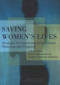 Saving Women's Lives, Committee on New Approaches to Early Detection and Diagnos