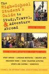 High-School Student's Guide to Study, Travel and Adventure Abroad, St. Martin's Press Staff, 0312118228