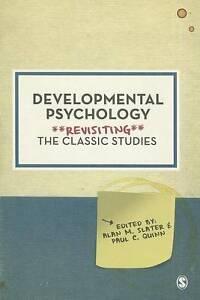 Developmental Psychology Revisiting the Classic Studies by SAGE Publications - London, UK, United Kingdom - Developmental Psychology Revisiting the Classic Studies by SAGE Publications - London, UK, United Kingdom