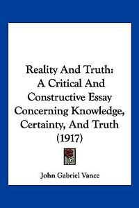 Truth and reality essay