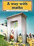 A Way with Maths, Nigel Langdon and Charles Snape, 0521278333