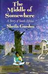 The Middle of Somewhere, Sheila Gordon, 0531085082