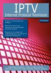 IPTV - Internet Protocol TeleVision: High-impact Strategies - What You Need to Know, Kevin Roebuck, 1743048416