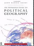 An Introduction to Political Geography, Short, John Rennie, 0415082277