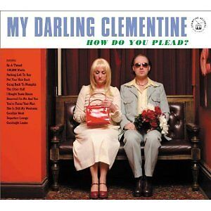 My Darling Clementine - How Do You Plead? (2011) NEW Gatefold 12 page booklet