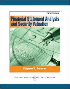 Financial Statement Analysis and Security Valuation 5e by Stephen H. Penman...