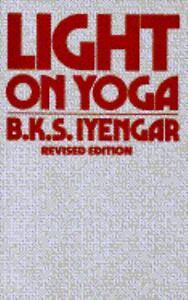 Light-on-Yoga-The-Bible-of-Modern-Yoga-by-B-K-Iyengar-1987