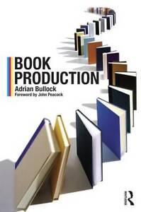 Book Production, Adrian Bullock