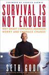 Survival Is Not Enough, Seth Godin, 0743233387