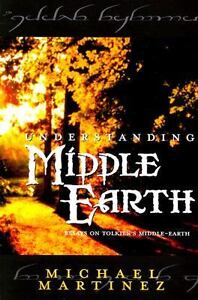 Understanding Middle Earth : Essays on T...