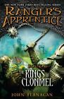 The Kings of Clonmel Bk. 8 by John Flanagan (2011, Paperback)