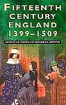 Fifteenth Century England, 1399-1509, , 0750915404