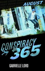 Conspiracy-365-August-by-Gabrielle-Lord-c2012-VGC-HC-We-Combine-Shipping