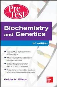 Biochemistry and Genetics Pretest Self-Assessment and Review 5/E, Wilson, Golder