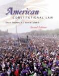 American Constitutional Law, Stephens, Otis H., 0534549454