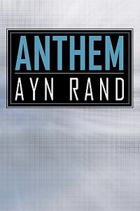 a summary of anthem by ayn rand Summary of the book anthem by ayn rand this was created for an english project.