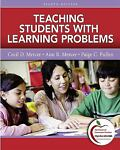 Teaching Students with Learning Problems (with MyEducationLab)