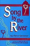 Song by the River, Edna Gerstner, 1573580406