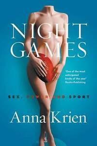 Night Games: Sex, Power and Sport by Anna Krien (Paperback, 2013)