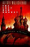 The Last Red August, Alexei Malashenko and Anthony Olcott, 0684195712