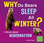 Why Do Bears Sleep All Winter? [Chicago], Jane Duden, 1429651830
