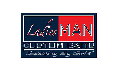 Ladies Man Custom Baits
