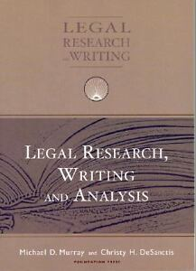 Legal Research, Analysis and Writing - Jennifer Albright, William H ...