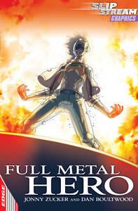 EDGE: Slipstream Graphic Fiction Level 2: Full Metal Hero Zucker, Jonny Very Goo