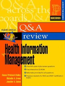 Prentice Hall's Question and Answer Review of Health Information Management (8th