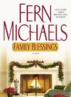 Family Blessings by Fern Michaels (2004, Hardcover)