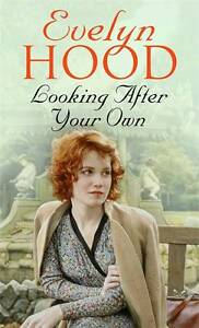 Looking After Your Own, Evelyn Hood