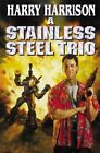 A Stainless Steel Trio Bks. 6-8 by Harry Harrison (2003, Paperback, Revised)