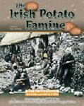 The Irish Potato Famine, Carole S. Gallagher, 0791057887