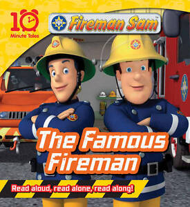 Fireman-Sam-The-Famous-Fireman-10-Minute-Tales-New-Book