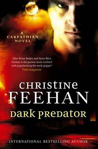 Dark Predator: Number 22 in series ('Dark' Carpathian),Feehan, Christine,New Con