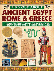 Find Out About Ancient Egypt, Rome & Greece: Exploring the Great Classical Civil