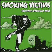 """SMOKING VICTIM """"NOSOSTROS ESUVIMOS AQUI""""  CD NEW"""