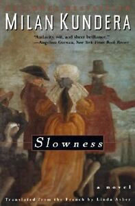 Slowness by Milan Kundera (1997, Paperba...