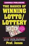 The Basics of Winning Lotto-Lottery, Professor Jones, 1580420710
