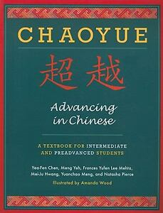 NEW-Chaoyue-Advancing-in-Chinese-by-Natasha-Pierce-Paperback-Book-English