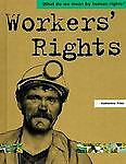 Worker's Rights, Katherine Prior, 0531144348