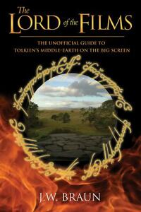 The-Lord-of-the-Films-The-Unofficial-Guide-to-Tolkiens-Middle-Earth-on-the