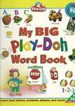 My Big Play-Doh Book of Words, Playskool Staff, 0525458123