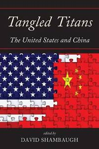 USED (GD) Tangled Titans: The United States and China