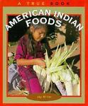 American Indian Foods, Jay Miller, 0516201352