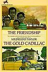 The Friendship and the Gold Cadillac, Mildred D. Taylor, 0440413079