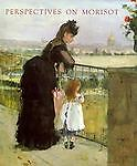 Perspectives on Morisot, Kathleen Adler, 1555950493