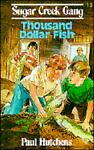 Thousand Dollar Fish, Paul Hutchens, 0802448151
