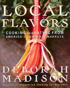Local-Flavors-by-Deborah-Madison-Laurie-Smith-2002