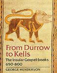 From Durrow to Kells, George Henderson, 0500234744